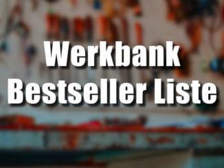 Werkbank Bestseller Listen als Hilfe für die Kaufentscheidung